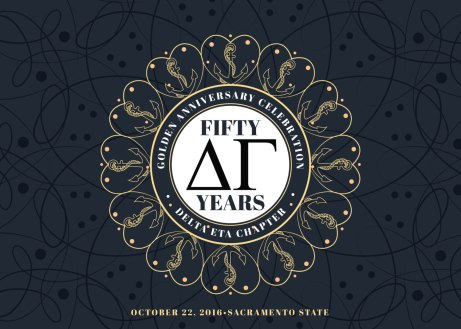 """I came to Emily with very little idea of what I wanted the invites to look like for the 50th anniversary of our sorority at my alma mater. I told her I wanted the colors to be black and gold and that it would have to be impressive to both our young college woman and our older alumnae. She designed an invitation and various social media images that were beyond what I could have imagined. Absolutely perfect! From beginning to end, Emily was super easy to work with, even when I had to come back to have her adjust her images after our printer changed their dimension needs. I just can't say enough about how happy I am and hope to have another project to work on again with her in the near future!"" - Nicki"
